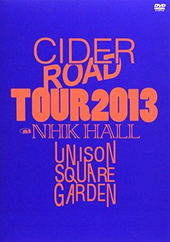 """UNISON SQUARE GARDEN """"CIDER ROAD""""TOUR 2013~4th album release tour ~@NHKホール(仮) [DVD]"""