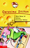 Geronimo Stilton: Mein Name ist Stilton, Geronimo Stilton