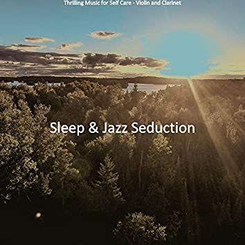 Thrilling Music for Self Care - Violin and Clarinet