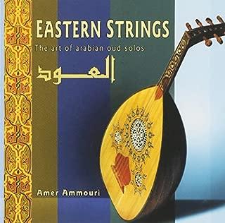 Eastern Strings: The Art of Arabian Solos by Amer Ammouri (2003-12-23)