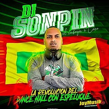 Dj Sonpin la Revolucion de Dance Hall Con Espeluque