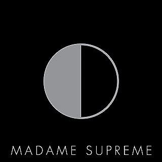 supreme madame