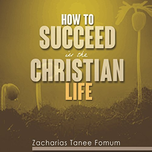 How to Succeed in the Christian Life Titelbild