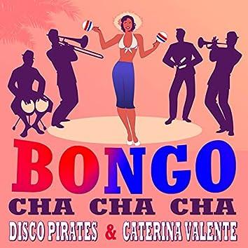 Bongo Cha Cha Cha (2021 Remix)