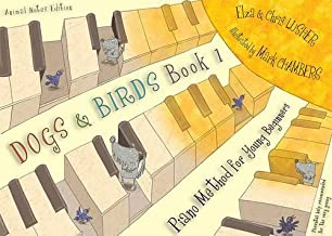 Dogs and Birds: Book 1 (Animal Notes Edition): Book 1