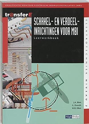 Schakel- en verdeelinrichtingen voor MBI Leerwerkboek