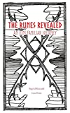 The Runes Revealed: an (un) familiar journey