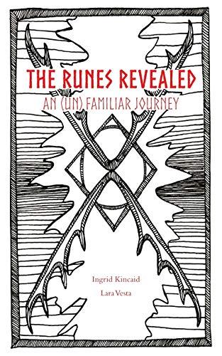 The Runes Revealed: an (un) familiar journey