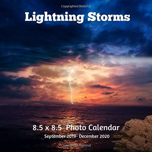 Lightning Storms 8.5 X  8.5 Calendar September 2019 -December 2020: Monthly Calendar with U.S./UK/ Canadian/Christian/Jewish/Muslim Holidays-Weather Nature Professional Photography