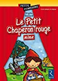 Le Petit Chaperon rouge (Mime)
