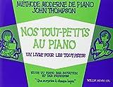 Thompson Nos Tout Petits au Piano