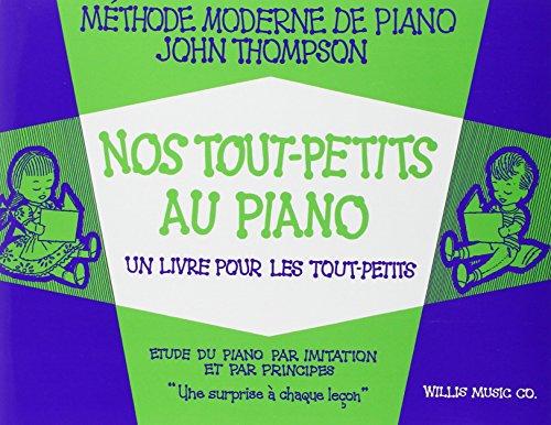 Nos Tout-Petits Au Piano Pf