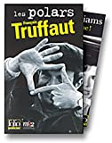 Les polars François Truffaut coffret 5 volumes : Une belle fille comme moi. Tirez sur le pianiste ! La sirène du Mississippi. La mariée était en noir. Vivement dimanche ! (Folio. Policier)