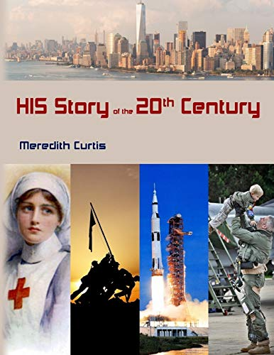 Download His Story of the 20th Century (Teach History the Fun Way) 154268885X