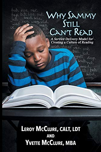 Why Sammy Still Can't Read: A Service Delivery Model for Creating a Culture of Reading