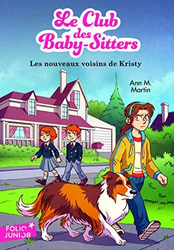 Le Club Des Baby Sitters 11 Les Nouveaux Voisins De Kristy
