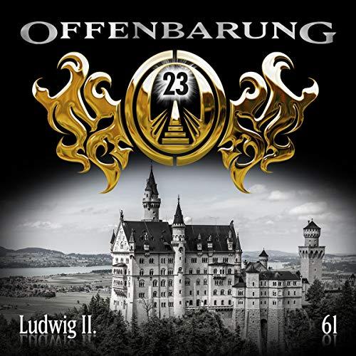 Ludwig II.     Offenbarung 23, 61              De :                                                                                                                                 Catherine Fibonacci                               Lu par :                                                                                                                                 Alexander Turrek,                                                                                        Jens Riewa,                                                                                        Jaron Löwenberg,                   and others                 Durée : 1 h et 5 min     Pas de notations     Global 0,0