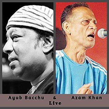 Ayub Bacchu & Azam Khan Live (LIVE)