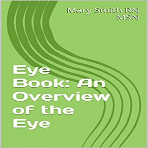 Eye Book: An Overview of the Eye audiobook cover art