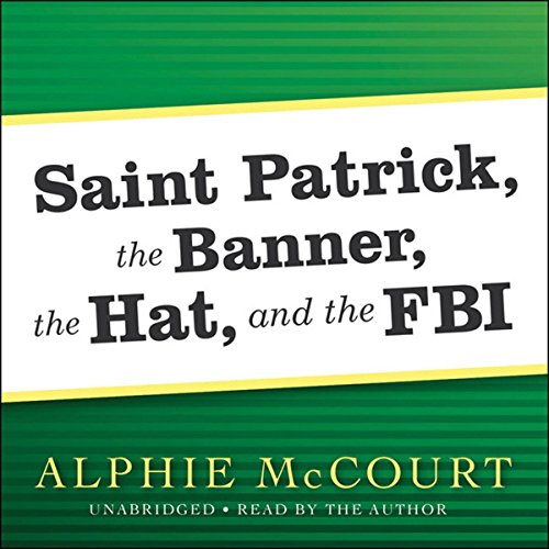 Saint Patrick, The Banner, The Hat, and the FBI cover art