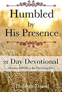 Humbled by His Presence: Meeting YHWH at the Threshing Floor