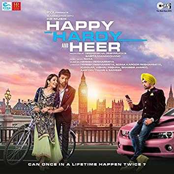 Happy Hardy And Heer (Original Motion Picture Soundtrack)