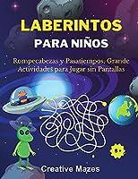 Laberintos Para Niños: Rompecabezas y Pasatiempos, Grande Actividades para Jugar sin Pantallas. ALIEN MAZES (Spanish Version)