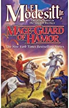 MAGE-GUARD OF HAMOR [Mage-Guard of Hamor ] BY Modesitt, L. E., Jr.(Author)Mass Market Paperbound 03-Mar-2009