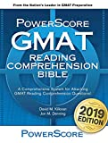 The PowerScore GMAT Reading Comprehension Bible: A comprehensive system for attacking GMAT Reading Comprehension questions.