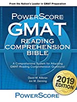 Powerscore GMAT Reading Comprehension Bible: A Comprehensive System for Attacking the GMAT Reading Comprehension Questions!