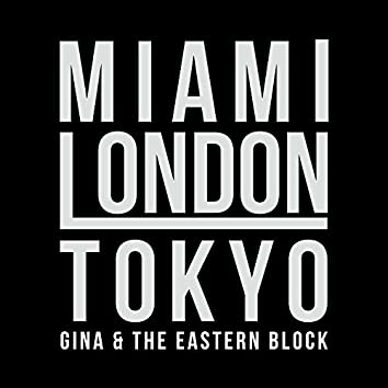 Miami-London-Tokyo