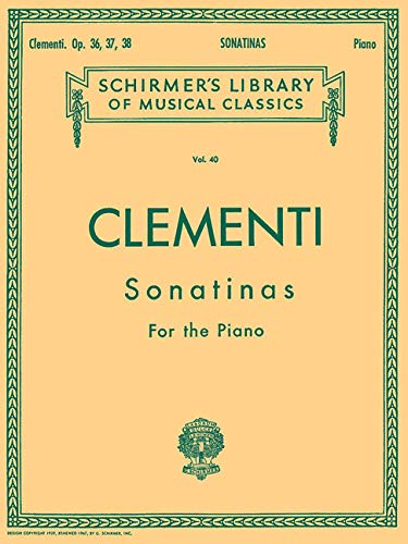Clementi 12 Sonatinas op. 36, 37 & 38 Piano (Lb40) (Revised and Fingered by Louis Koehler): Noten für Klavier: Schirmer Library of Classics Volume 40 ... Solo (Schirmer's Library of Musical Classics)
