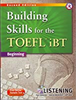 Building Skills for the TOEFL iBT Second Edition Listening Book with MP3 CD