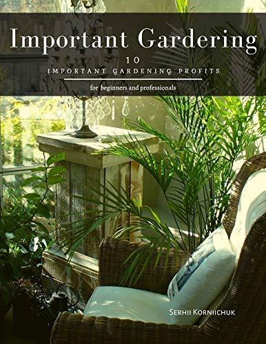 Important Gardering: 10 Important Gardening Profits
