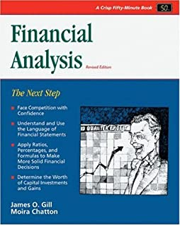 Crisp: Financial Analysis, Revised Edition: The Next Step (CRISP FIFTY-MINUTE SERIES)