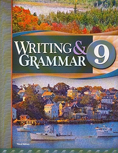 Writing & Grammar 9, 3rd Edition