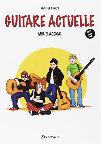 Guitare actuelle. Mid-classical. Con CD-Audio [Lingua inglese] ~ La danza classica tra arte e scienza. Nuova ediz. Con espansione online PDF Books
