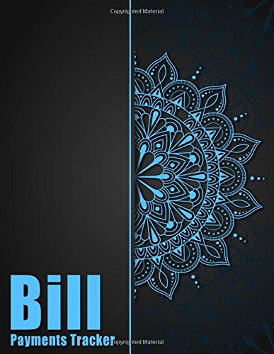 Bill Payments Tracker: Simple Blue Classy Monthly Bill Payment Checklist Organizer and Debt Tracker Keeper Log Book Money Planner for Budgeting Financial Planning Journal Budget Notebook | 8.5'x11'