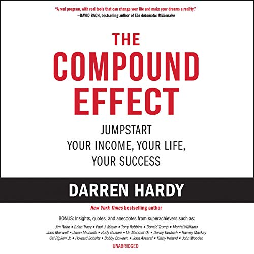 The Compound Effect Audiobook By Darren Hardy cover art