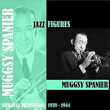 Jazz Figures / Muggsy Spanier (1939-1944)