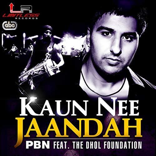 PBN, The Dhol Foundation & Daljit Mattu