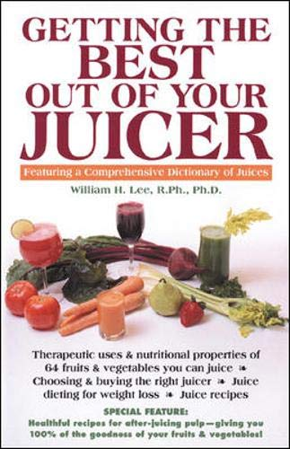 Getting the Best out of Your Juicer (Keats Good Health Guides)