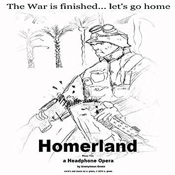 Homerland: A Headphone Opera