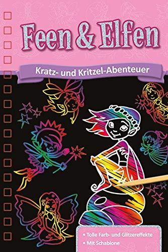 Kratzbuch: Feen & Elfen: Kratz- und Kritzel- Abenteuer