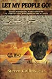 Let My People Go!: Using historical synchronisms to identify the Pharaoh of the Exodus