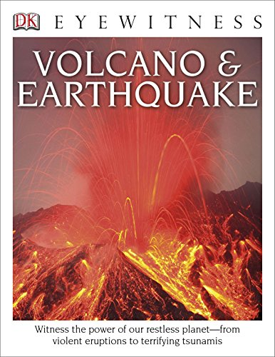 Compare Textbook Prices for DK Eyewitness Books: Volcano and Earthquake: Witness the Power of Our Restless Planet from Violent Eruptions to Terrifying Ts  ISBN 0790778026189 by Van Rose, Susanna