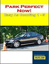 Park Perfect Now! Parallel Park As Easy As Counting 1-5