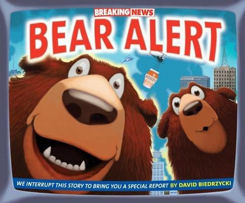 Breaking News( Bear Alert)[BREAKING NEWS BEAR ALERT][Library Binding]