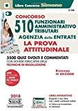 Concorso 510 Funzionari Amministrativo-Tributari Agenzia delle Entrate - La prova attitudinale: 3500...