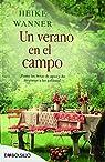 Un Verano En El Campo: ¡Ponte las botas de agua y da de comer a las gallinas! par Wanner